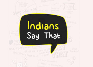 Indians Say That